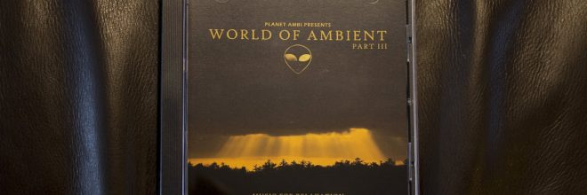 World of Ambient Part III now available on CD